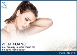 Viêm xoang đau sau gáy là viêm xoang gì? Có nguy hiểm không?